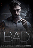 Bad (Bad. Dirty. Power. Book 1)