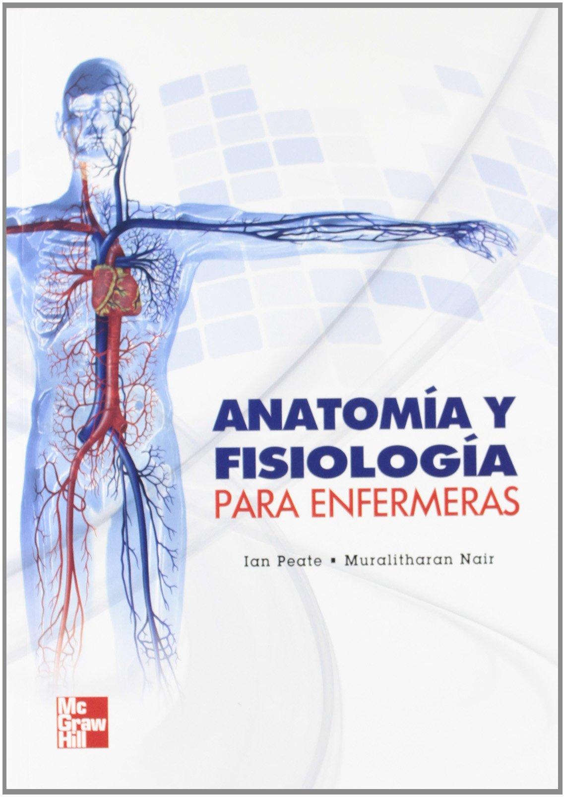 Anatomía Y Fisiología Para Enfermeras: Peate: Amazon.com.mx: Libros