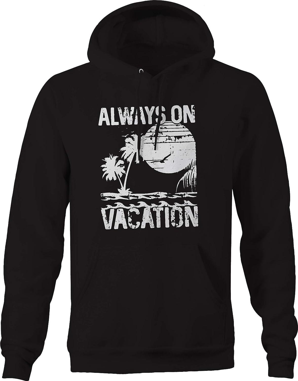 Always on Vacation Beach Sun Surf Lifestyle Sweatshirt
