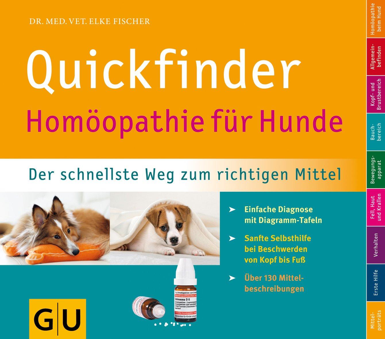 Quickfinder Homöopathie für Hunde: Der schnellste Weg zum richtigen ...