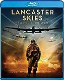 Lancaster Skies [Blu-ray]