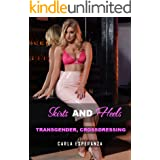 Skirts and Heels: TRANSGENDER, Crossdressing