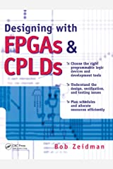 Designing with FPGAs and CPLDs Kindle Edition