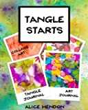 Tangle Starts (Volume 1)