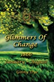 Glimmers of Change (# 7 in the Bregdan Chronicles Historical Fiction Romance Series)