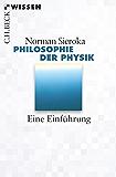 Philosophie der Physik: Eine Einführung (Beck'sche Reihe)