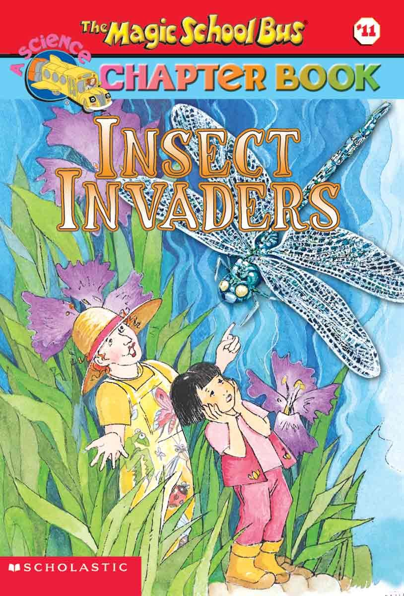 Read Online Insect Invaders (Turtleback School & Library Binding Edition) (Magic School Bus Science Chapter Books) (Magic School Bus Science Chapter Books (Pb)) pdf