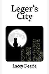 Leger's City (The Leger Cat Sleuth Mysteries Series Book 10) Kindle Edition
