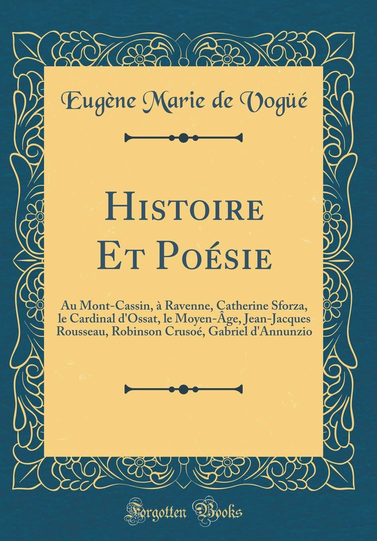 Histoire Et Poésie Au Mont Cassin à Ravenne Catherine