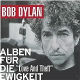 Love And Theft (Alben für die Ewigkeit)