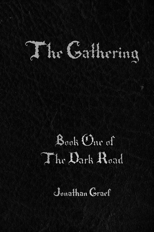 Download The Gathering (The Dark Road) (Volume 1) PDF