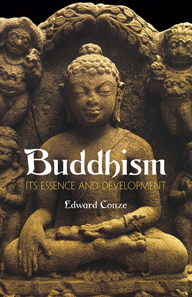 Buddhism: Its Essence and Development por Edward Conze