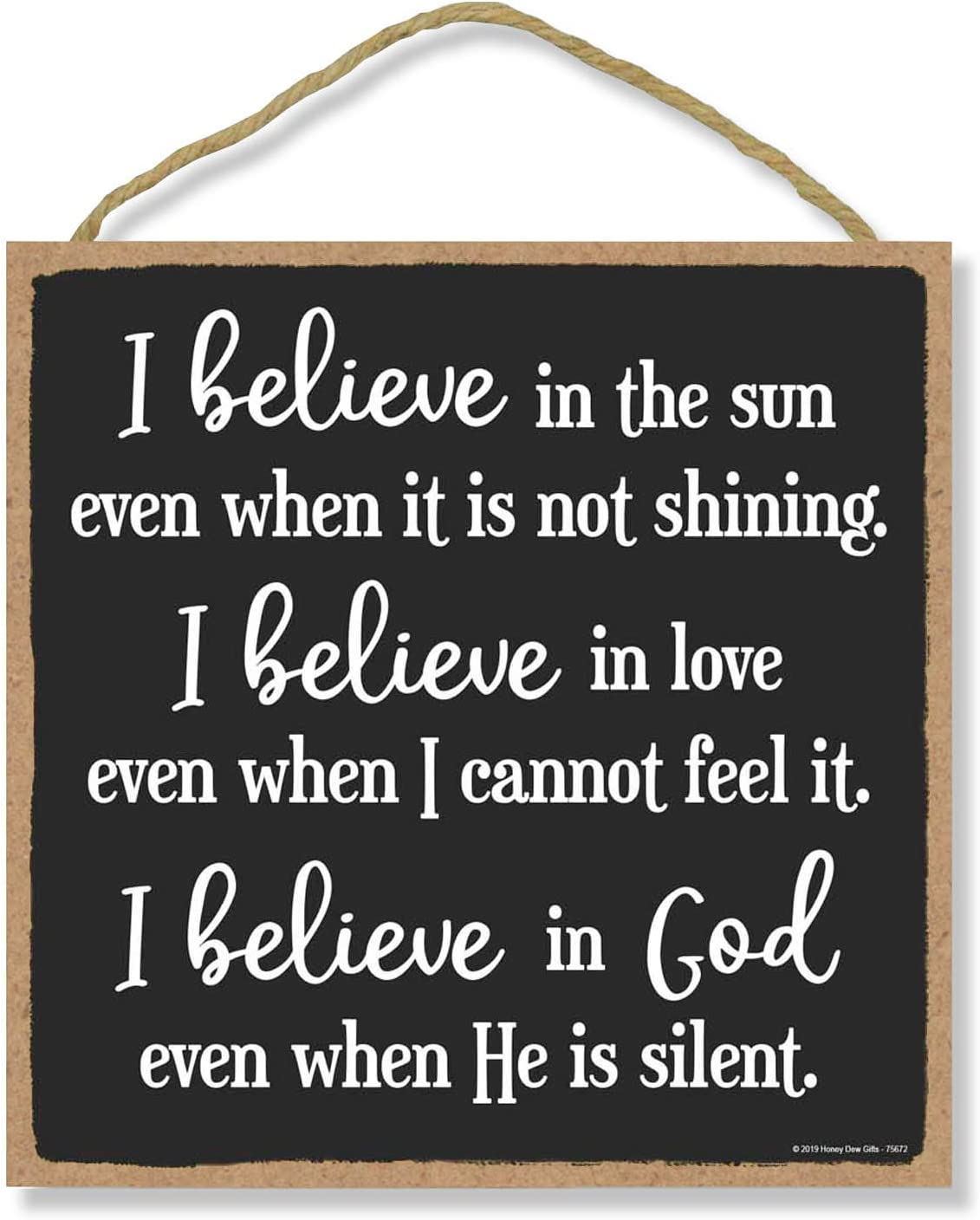 Honey Dew Gifts Christian Wall Decor, I Believe in God 10 inch by 10 inch Hanging Sign, Wall Art, Decorative Wood Sign Home Decor