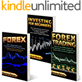 """FOREX – INVESTING  FOR BEGINNERS – FOREX TRADING: Collection of 3 books: 1° """"FOREX"""" - 2° """"INVESTING FOR BEGINNERS – 3° FOREX TRADING """"."""