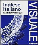 Dizionario visuale bilingue. Inglese-italiano
