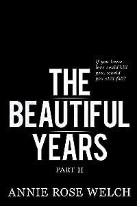 The Beautiful Years II: A Mafia Romance Saga