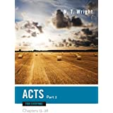 Acts for Everyone, Part Two (The New Testament for Everyone)