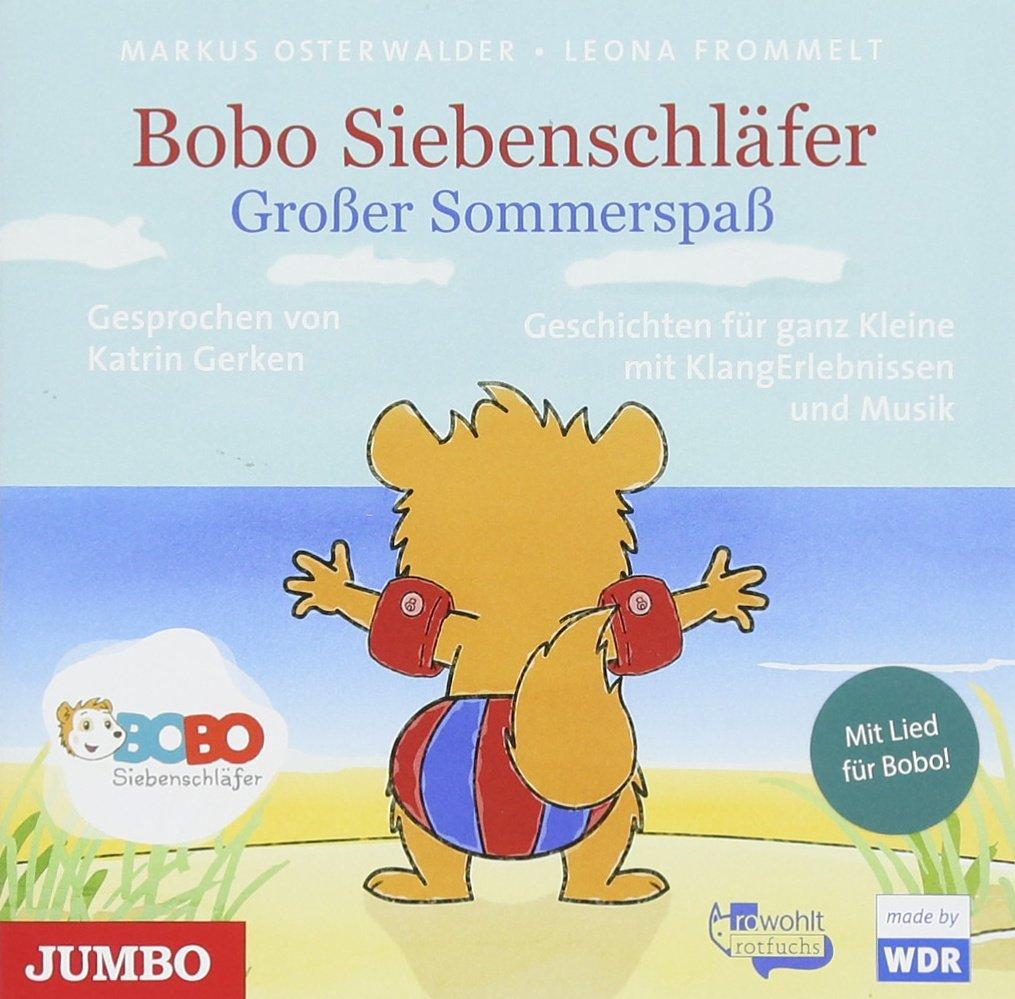Bobo Siebenschläfer. Großer Sommerspaß