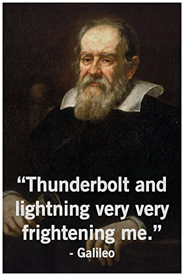 Thunderbolt and Lightning Very Very Frightening Me Galileo Funny Science  Classroom Cool Wall Decor Art Print Poster 12x18
