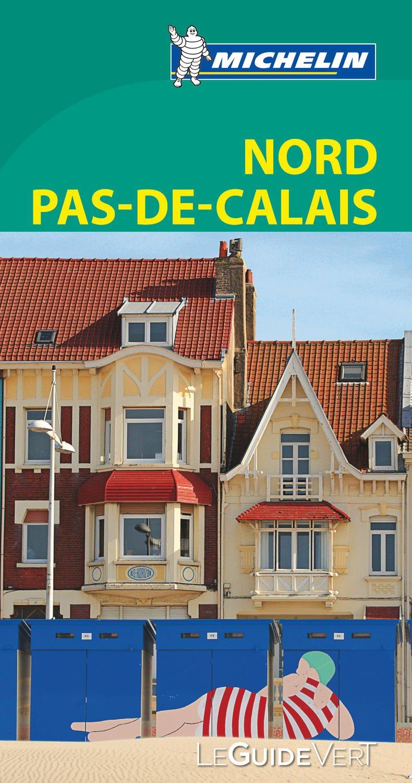 Amazonfr Le Guide Vert Nord Pas De Calais Michelin