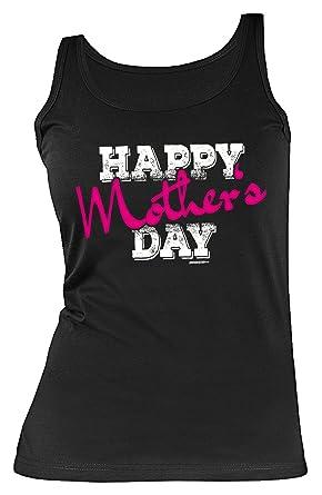 Muttertags-Damen-Top/Träger-Shirt/Sprüche-Tank Top: Happy Mother´s Day  tolle Geschenkidee: Amazon.de: Bekleidung
