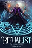 Ritualist (The Completionist Chronicles) (Volume 1)