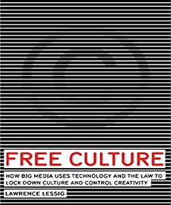 Free Culture (Annotated)