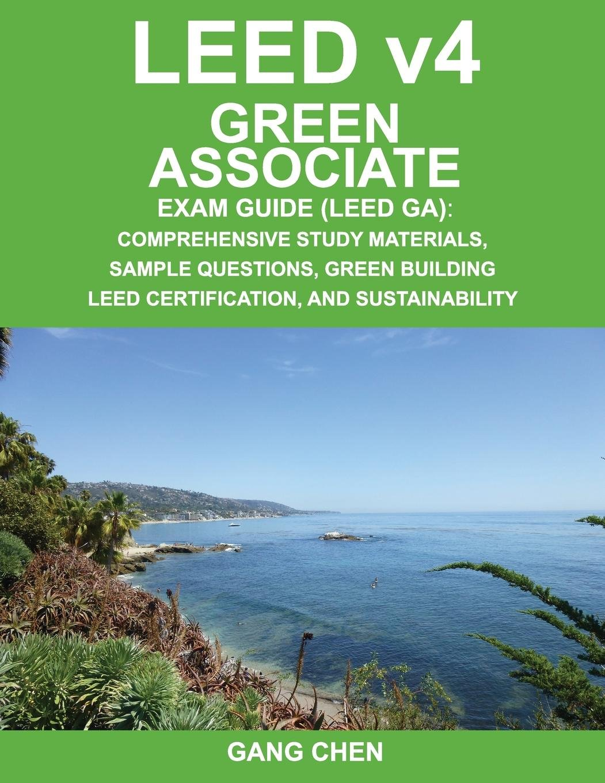 Leed V4green Associate Exam Guide Leed Ga Comprehensive Study
