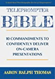 Teleprompter Bible: 10 Commandments To