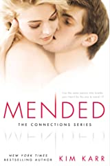 Mended (The Connections Series, Book 3) Kindle Edition