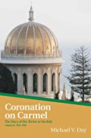Coronation On Carmel: The Story Of The Shrine Of