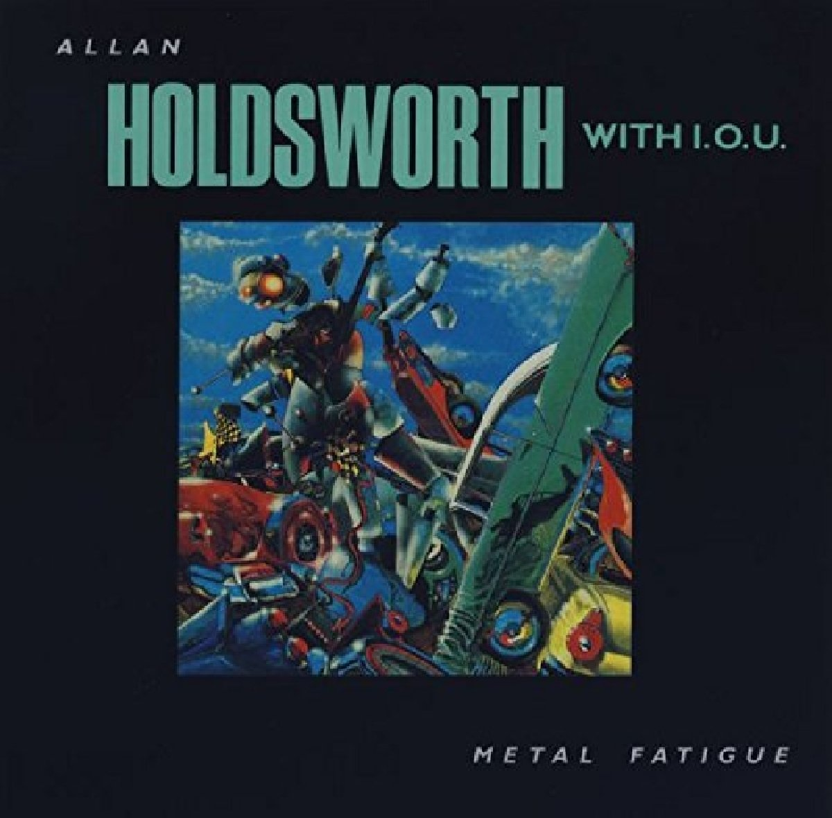 Allan Holdsworth - Metal Fatigue (CD)