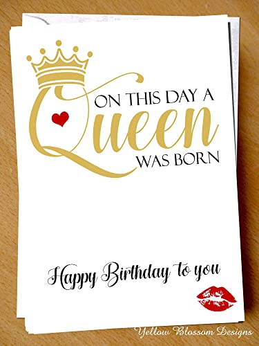 happy birthday greetings card on this day a queen was born happy birthday to you queenie for her best friend mate bff bestie cute funny alternative pun