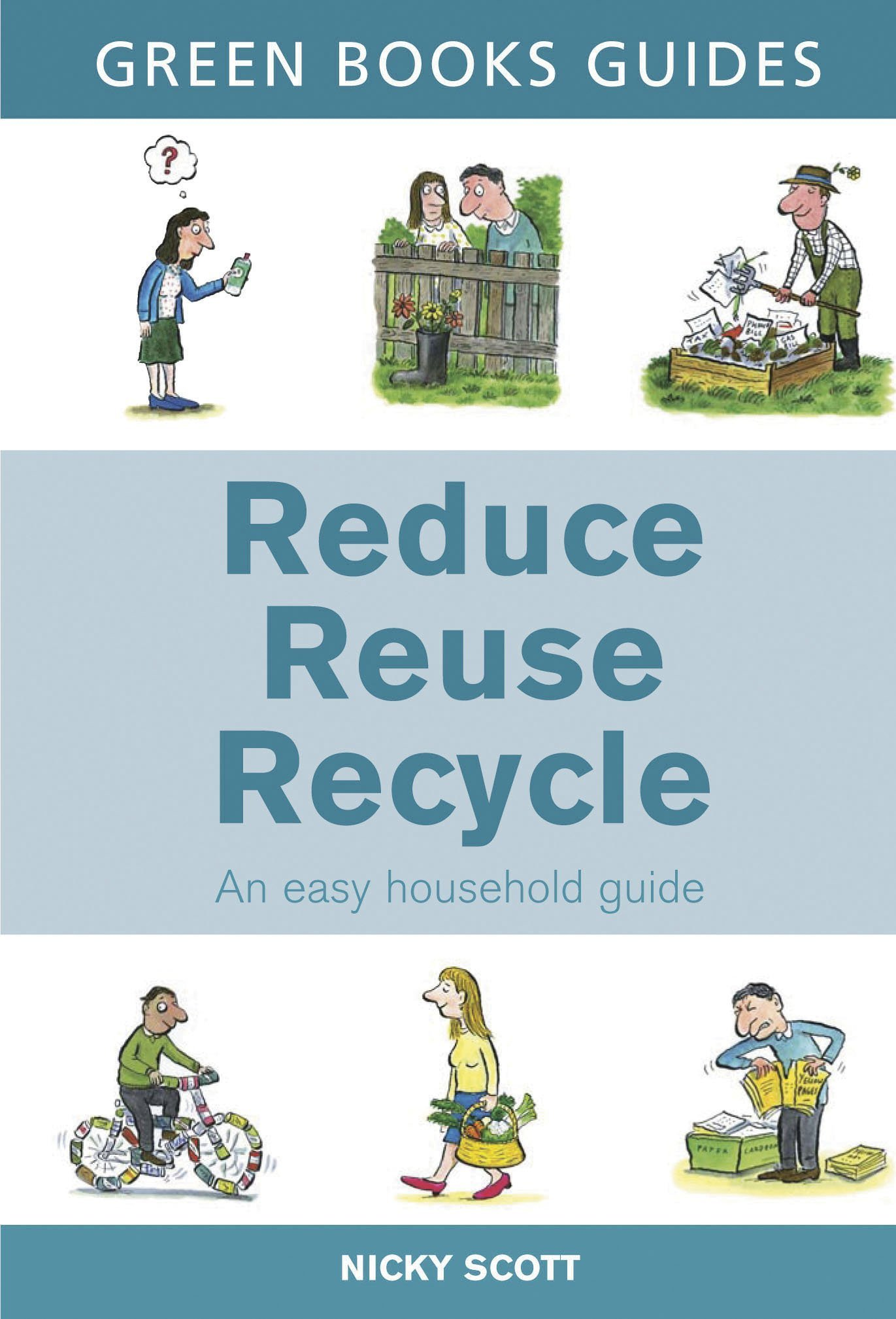 reduce reuse recycle green books guides amazon co uk nicky