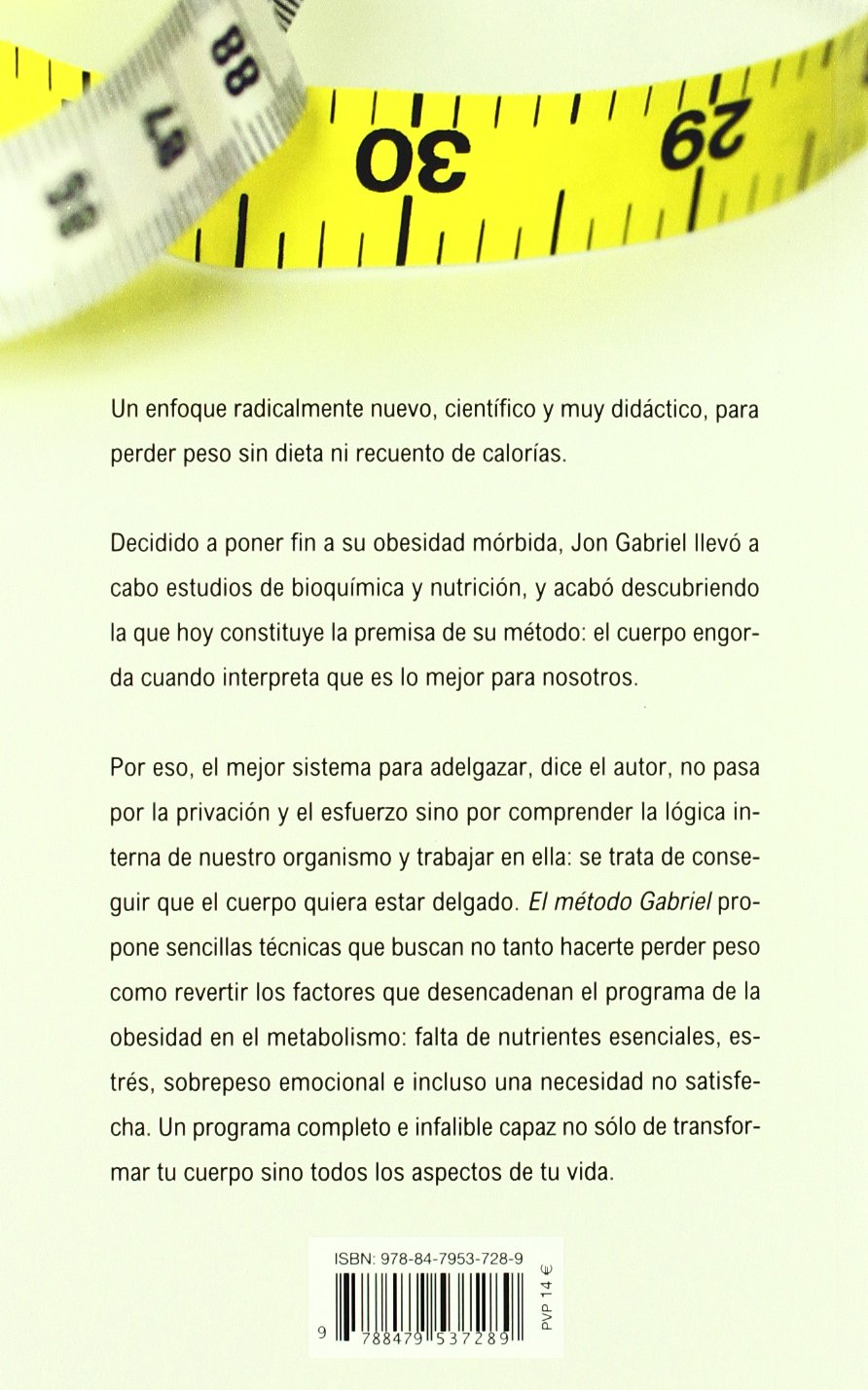 El metodo Gabriel (Spanish Edition): Jon Gabriel: 9788479537289: Amazon.com: Books