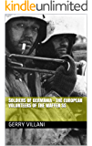 Soldiers of Germania - The European volunteers of the Waffen SS