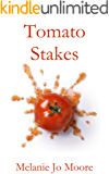 Tomato Stakes (Pour Me Another Drink Book 2)