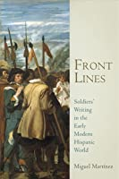 Front Lines: Soldiers' Writing In The Early