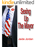 Sexing Up The Mayor