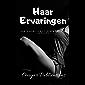 Haar Ervaringen: Een Exhibitionistisch Erotisch Verhaal