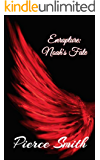 Enrapture: Noah's fate: A gay paranormal tale with a difference... an epic romance!