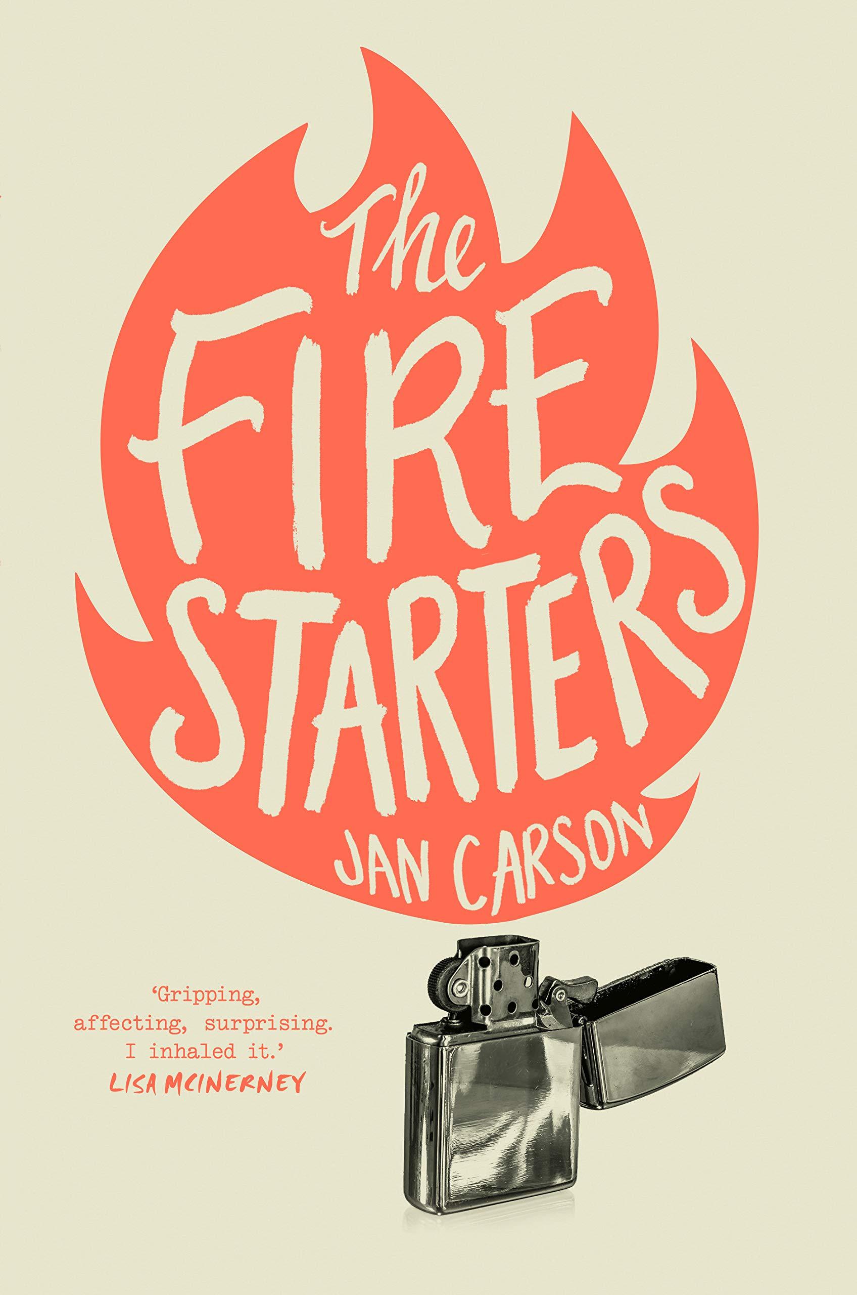 The Fire Starters: Carson, Jan: 9781781620465: Books - Amazon.ca
