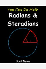 You Can Do Math: Radians and Steradians Kindle Edition