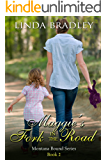 Maggie's Fork in the Road (Montana Bound Series Book 2)