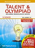 BMA's Talent & Olympiad Exams Resource Book for Class - 6 (Science)