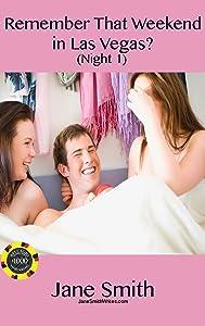 Remember That Weekend in Las Vegas?: Bisexual Erotic Threesome