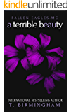 A Terrible Beauty (Fallen Eagles MC Series Book 1)