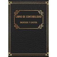 Libro de contabilidad ingresos y gastos - Libro de cuentas contabilidad para autónomos y empresas: Cuaderno para las…