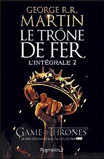 le trone de fer lintegrale a game of thrones tome 1 le trone de fer le donjon rouge