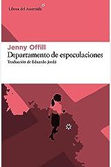 Departamento de especulaciones (Spanish Edition) Kindle Edition